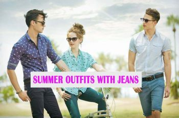 Summer outfits with jeans