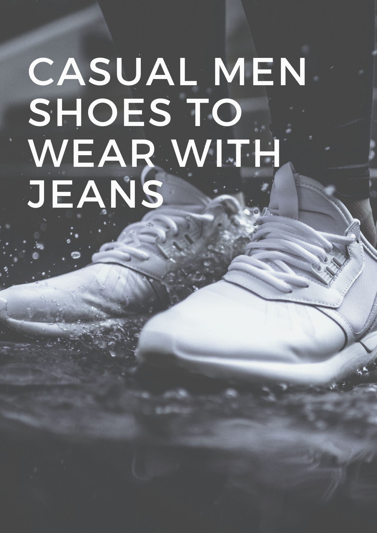 Casual Men Shoes to Wear With Jeans