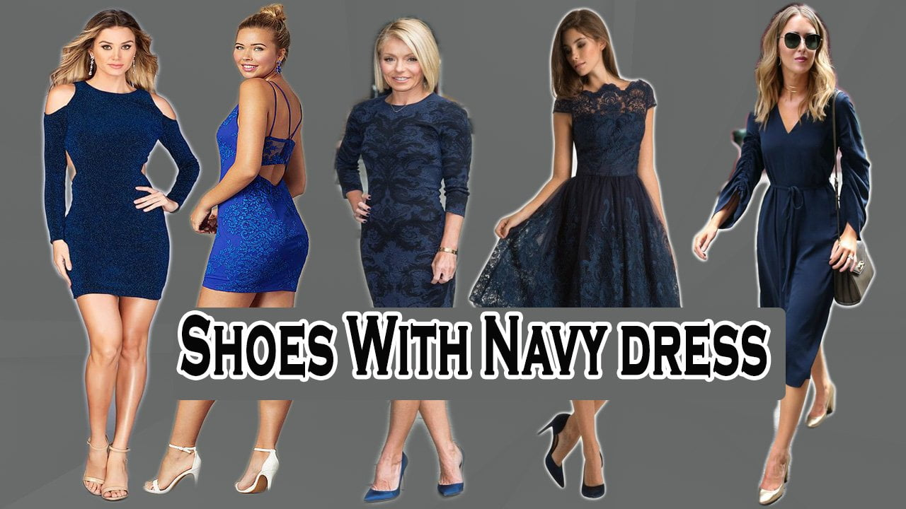 Shoes With Navy Dress What Color Shoes To Wear With Navy Dress