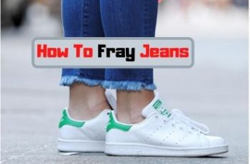 How To Fray Jeans Easily | Step By Step Process