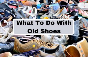 What To Do With Old Shoes